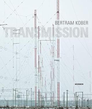 Bertram Kober: Transmission Bertram Kober