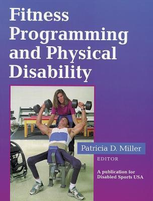 Fitness Programming and Physical Disability National Handicapped Sports