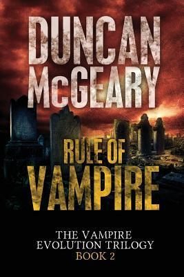 Rule of Vampire (Vampire Evolution Trilogy #2)  by  Duncan McGeary
