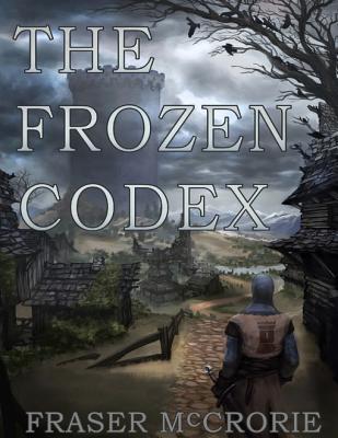 The Frozen Codex  by  Fraser McCrorie