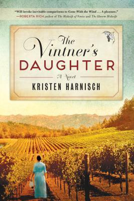 Vintners Daughter Kristen  Harnisch