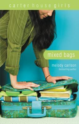 Mixed Bags (Carter House Girls, #1)  by  Melody Carlson