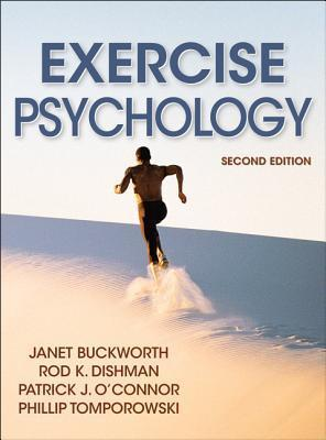 Exercise Psychology-2nd Edition  by  Janet Buckworth