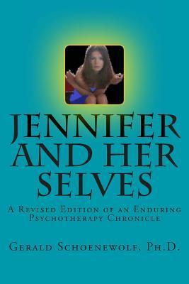 Jennifer and Her Selves Gerald Schoenewolf