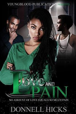 Love and Pain  by  Donnell Hicks