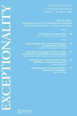 Mathematics Instruction for Students with Disabilities: A Special Issue of Exceptionality  by  John F. Cawley