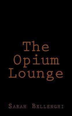 The Opium Lounge Sarah Bellenghi