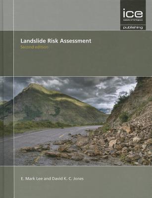Landslide Risk Assessment  by  E Mark Lee