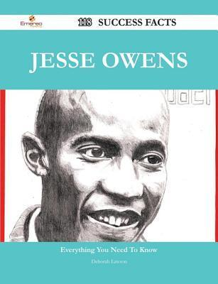 Jesse Owens 118 Success Facts - Everything You Need to Know about Jesse Owens Deborah Lawson