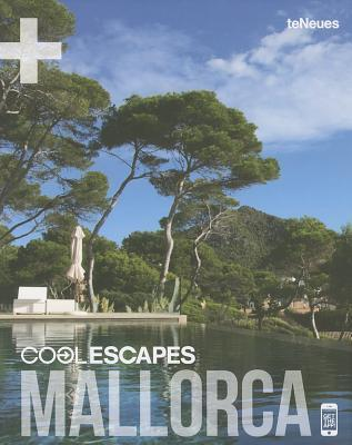 Cool Escapes Mallorca  by  teNeues