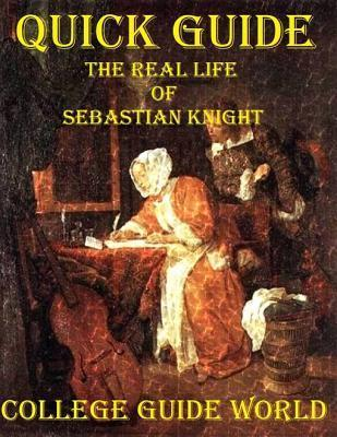 Quick Guide: The Real Life of Sebastian Knight College Guide World