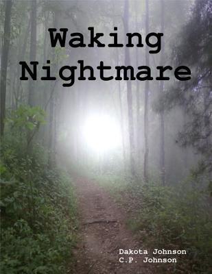 Waking Nightmare Dakota Johnson