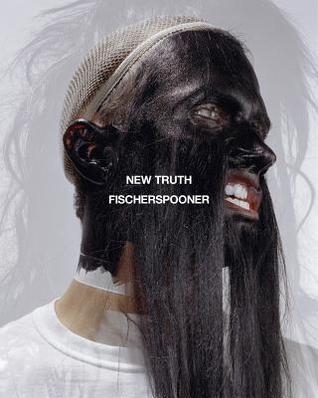 Fischerspooner: New Truth Meredith Mowder