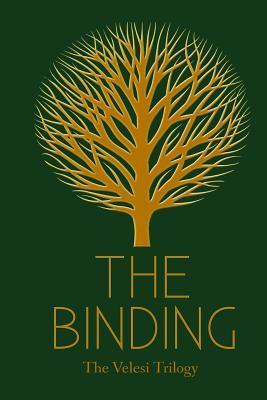 The Binding: Book 1 of the Velesi Trilogy L. Filloon