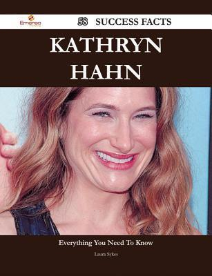 Kathryn Hahn 58 Success Facts - Everything You Need to Know about Kathryn Hahn  by  Laura Sykes