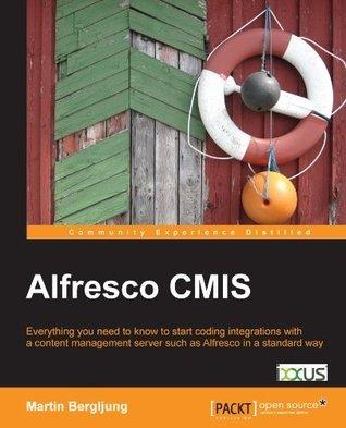 Alfresco CMIS  by  Martin Bergljung