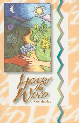 Hears the Wind  by  D. Kate Dooley
