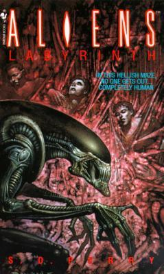 Aliens: Labyrinth S.D. Perry