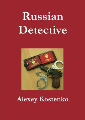 Russian Detective  by  Alexey Kostenko