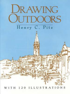 Drawing Outdoors Henry C. Pitz