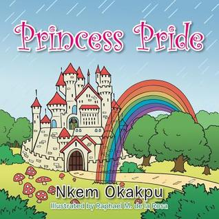 Princess Pride  by  Nkem Okakpu