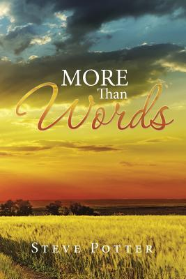 More Than Words  by  Steve Potter