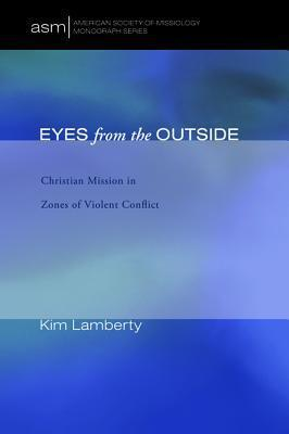 Eyes from the Outside  by  Kim Marie Lamberty