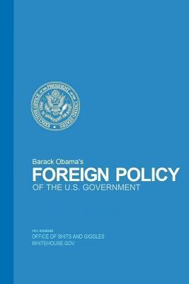 Barack Obamas Foreign Policy  by  Paul Kremenek