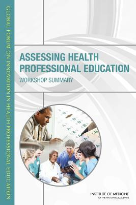 Establishing Transdisciplinary Professionalism for Improving Health Outcomes: Workshop Summary Global Forum on Innovation in Health Professional Education