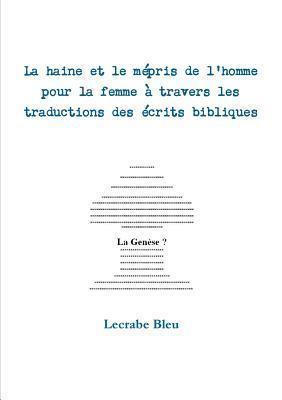 La Haine Et Le Mepris de LHomme Pour La Femme a Travers Les Traductions Des Ecrits Bibliques Lecrabe Bleu