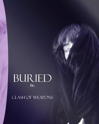 Buried: 6ft  by  clash of weapons