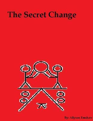 The Secret Change Allyson Emshaw