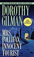 MRS. POLLIFAX, INNOCENT TOURIST (Mrs. Pollifax, Book 13) Dorothy Gilman