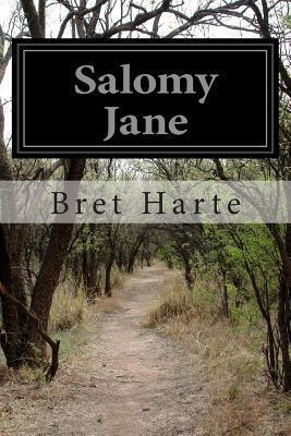 Salomy Jane Bret Harte