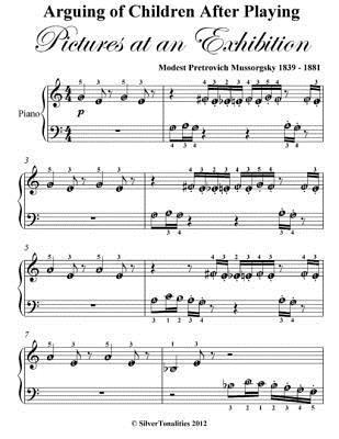 Arguing of Children After Playing Pictures at an Exhibition Beginner Piano Sheet Music  by  Modest Petrovich Mussorgsky