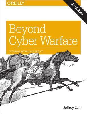 Beyond Cyber Warfare Jeffrey Carr
