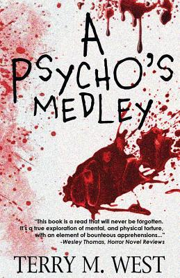 A Psychos Medley  by  Terry M West