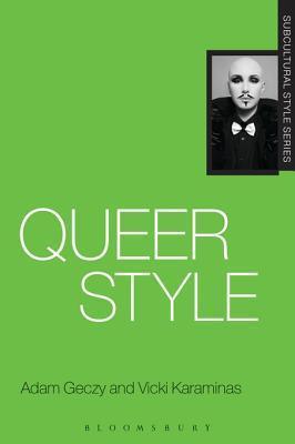 Queer Style Adam Geczy