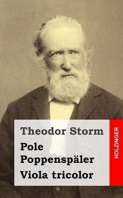 Pole Poppenspaler / Viola Tricolor Theodor Storm