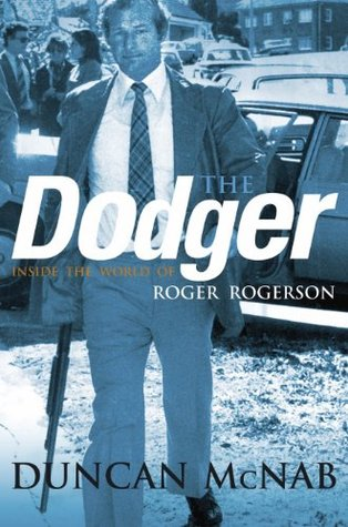 The Dodger  by  Duncan McNab