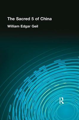 Sacred 5 of China William Edgar Gell