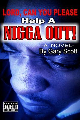 Redefining the N Word Gary Scott