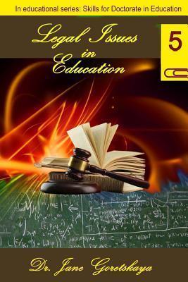 Legal Issues in Education  by  Jane Goretskaya