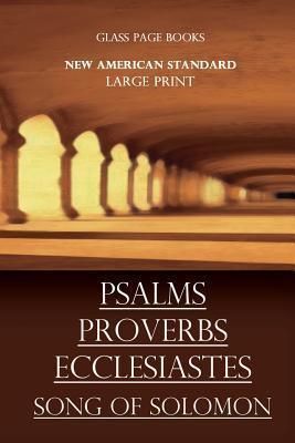Psalms Proverbs Ecclesiastes Song of Solomon P.L. Alexander