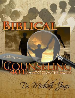 Biblical Christian Counseling  by  Dr Michael Jones