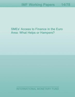 Smes Access to Finance in the Euro Area: What Helps or Hampers?  by  Bahar Ozturk