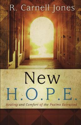 New Hope - Healing and Comfort of the Psalms Extracted R Carnell Jones