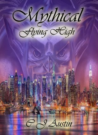 Mythical: Tempting Fate  by  C.J. Austin