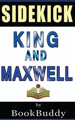 Book Sidekick: King and Maxwell  by  BookBuddy