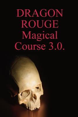 Dragon Rouge Magical Course 3.0 Order of Dragon Rouge